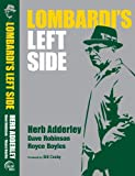 Lombardi's Left Side (0983695261) by Herb Adderley