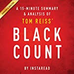 The Black Count by Tom Reiss: A 15-minute Summary & Analysis: Glory, Revolution, Betrayal, and the Real Count of Monte Cristo | Instaread