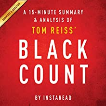 The Black Count by Tom Reiss: A 15-minute Summary & Analysis: Glory, Revolution, Betrayal, and the Real Count of Monte Cristo (       UNABRIDGED) by Instaread Narrated by Jason P. Hilton