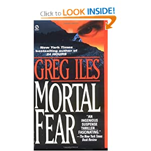 Mortal Fear - Greg Iles