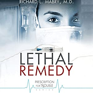 Lethal Remedy Audiobook