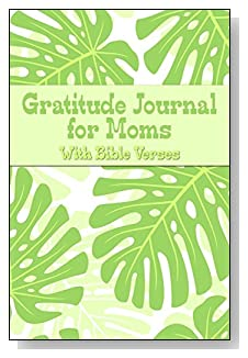 Gratitude Journal For Moms - With Bible Verses. Giant leaves in shades of green decorate the cover of this 5-minute gratitude journal for the busy mom.
