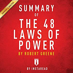 Summary of The 48 Laws of Power: by Robert Greene | Includes Analysis Audiobook