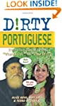 Dirty Portuguese: 160 (Dirty Everyday...