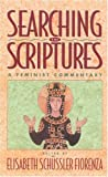 Searching the Scriptures, Vol. 2: A Feminist Commentary (0824517024) by Fiorenza, Elisabeth Schussler