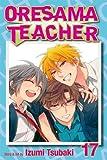 img - for Oresama Teacher , Vol. 17 book / textbook / text book