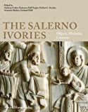 The Salerno Ivories: Objects, Histories, Contexts