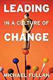img - for Leading in a Culture of Change book / textbook / text book