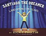 Santiago the Dreamer in Land Among the Stars