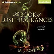 The Book of Lost Fragrances: Reincarnationist, Book 4 | M. J. Rose