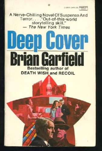 Deep Cover, BRIAN GARFIELD