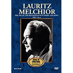 Lauritz Melchior: Vols. 1 &amp; 2: The Art of the Heldentenor in Opera and Song