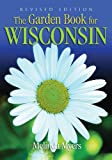 Garden Book for Wisconsin Revised