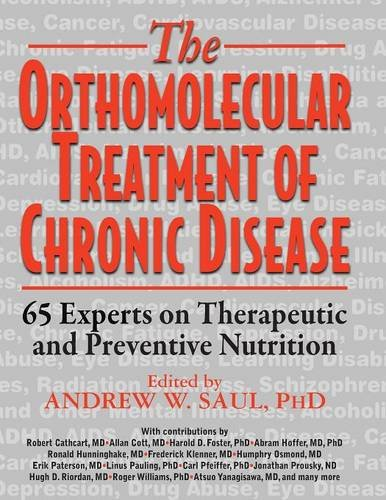orthomolecular-treatment-of-chronic-disease-65-experts-on-therapeutic-and-preventative-nutrition