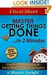 Cheat Sheet: Master Getting Things Do...
