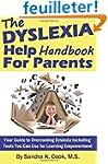 The Dyslexia Help Handbook for Parent...