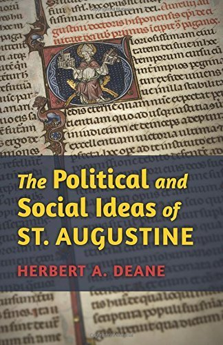The Political and Social Ideas of St. Augustine by Herbert A. Deane (2013-11-03) (Herbert Deane compare prices)