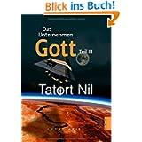 Das Unternehmen Gott. Teil III: Tatort Nil
