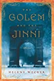 Book - The Golem and the Jinni: A Novel