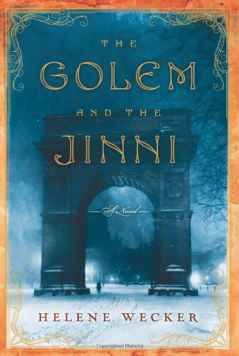 Featured Author of the Month: 'Helene Wecker' The Golem and the Jinni
