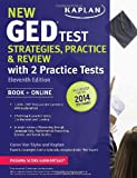 img - for New GED  Test Strategies, Practice, and Review with 2 Practice Tests: Book + Online - Fully Updated for the 2014 GED (Kaplan Ged) book / textbook / text book
