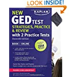 New GED® Test Strategies, Practice, and Review with 2 Practice Tests: Book + Online - Fully Updated for the 2014...