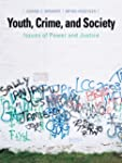 Youth, Crime, and Society: Issues of...