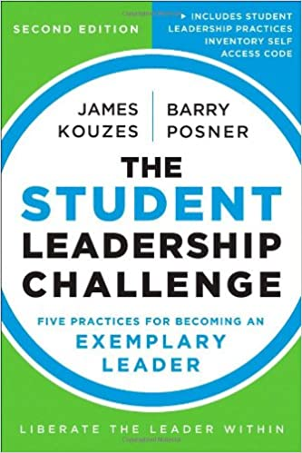 Image: Cover of The Student Leadership Challenge: Five Practices for Exemplary Leaders by James Kouzes and Barry Posner