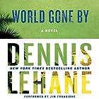 World Gone By: A Novel Hörbuch von Dennis Lehane Gesprochen von: Jim Frangione