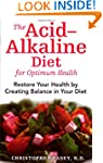 Acid Alkaline Diet For Optimum Health