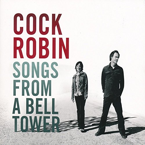 Cock Robin - Songs From A Bell Tower - Zortam Music