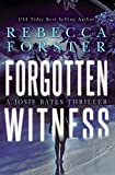 FORGOTTEN WITNESS: A Josie Bates Thriller (The Witness Series Book 6) (English Edition)