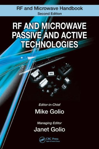 Rf And Microwave Passive And Active Technologies (The Rf And Microwave Handbook, Second Edition)