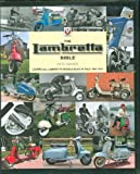 The Lambretta Scooter Bible: Covers all Lambretta models built in Italy between 1947 and 1971