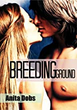 Breeding Ground (Breeding the Virgin Erotica)
