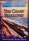 Great American Rail Journeys: The Coast Starlight