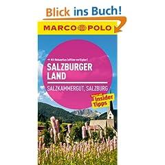 MARCO POLO Reisef�hrer Salzburger Land, Salzkammergut, Salzburg