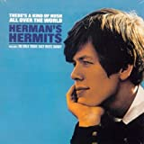There's a Kind of Hush All Over the World Herman's Hermits