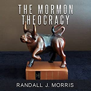 The Mormon Theocracy Audiobook