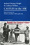 img - for Castles in the Air : Music and Stories of British Columbia's 1860's Gold Rush book / textbook / text book