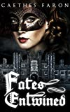 img - for Fates Entwined (Haunting Echoes Book 2) book / textbook / text book
