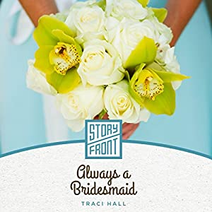 Always a Bridesmaid Audiobook