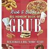 Rick and Bubba's Big Honkin' Book of Grub ~ Rick Burgess