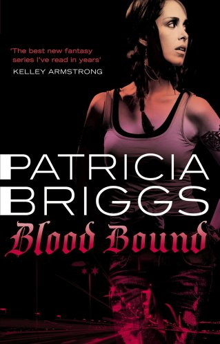 Patricia Briggs - Blood Bound: Mercy Thompson, Book 2