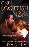 One Scottish Lass - A Regency Time Travel Romance Novella