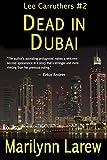 Dead in Dubai (Lee Carruthers #2)
