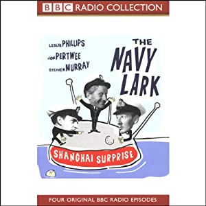 The Navy Lark, Volume 4: Shanghai Surprise | [Laurie Wyman, George Evans]