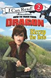 Catherine Hapka How to Train Your Dragon: Hiccup the Hero (I Can Read Media Tie-Ins - Level 1-2)