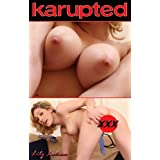 Karupted Naked Women - Lily Labeau (Hot Tits, Tight Ass and Shaved Pussy)