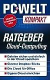 Ratgeber: Cloud Computing (PC-WELT Kompakt 11)